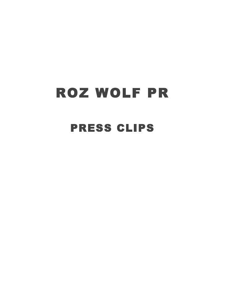 ROZ WOLF PR   PRESS CLIPS
