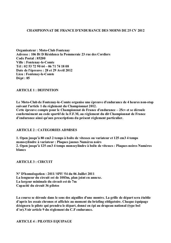 CHAMPIONNAT DE FRANCE DENDURANCE DES MOINS DE 25 CV 2012Organisateur : Moto-Club FontenayAdresse : 106 Bt D Résidence la P...