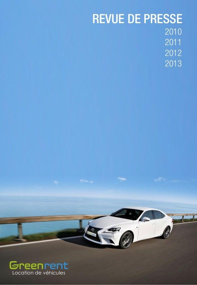 REVUE DE PRESSE 2010 2011 2012 2013  Location de véhicules