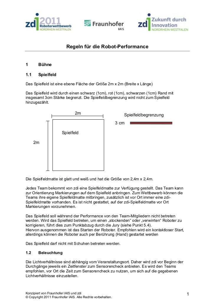 Regeln für die Robot-Performance1       Bühne1.1     SpielfeldDas Spielfeld ist eine ebene Fläche der Größe 2m x 2m (Breit...