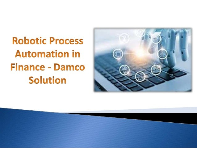  RPA in Financial Services is the new digital workforce assisting companies to efficiently manage their back-end processe...