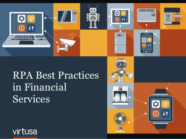 11 RPA Best Practices in Financial Services