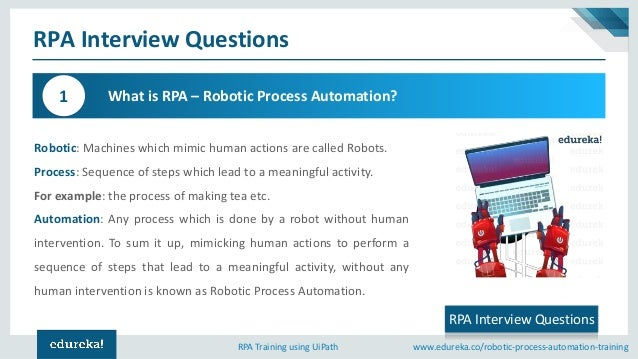 RPA Interview Questions and Answers | UiPath Interview Questions and …