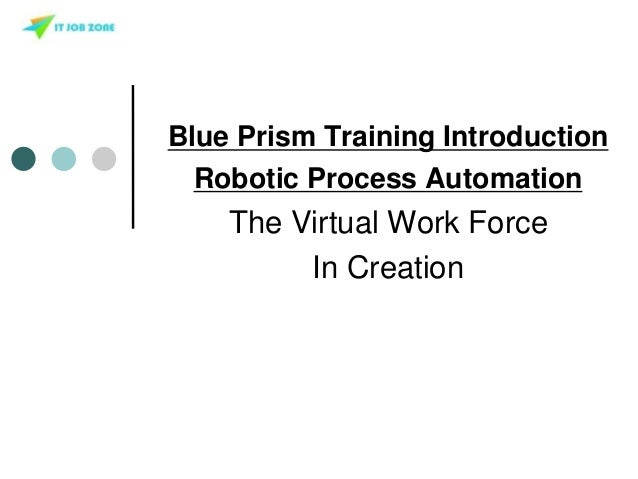 Introduction to RPA Blue prism Online Training