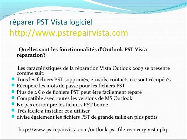 réparer PST Vista logiciel http://www.pstrepairvista.com Le logiciel est en mesure de récupérer le mot de passe perdu pour...