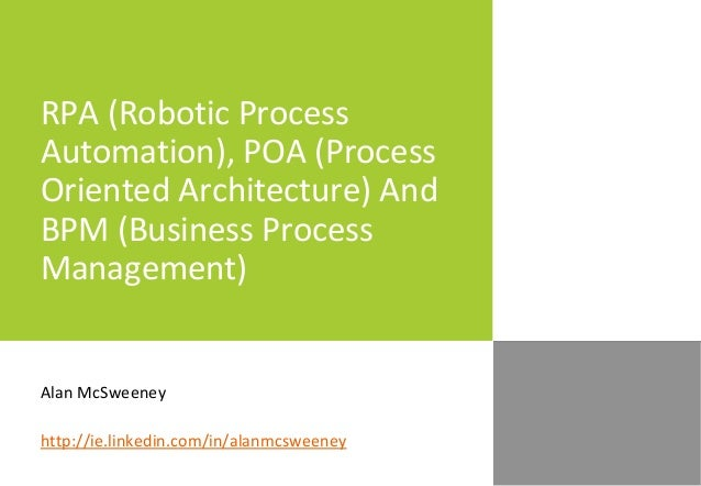 RPA (Robotic Process Automation), POA (Process Oriented