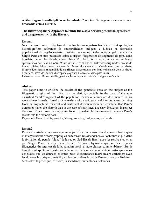 1 A Abordagem Interdisciplinar no Estudo do Homo brasilis: a genética em acordo e desacordo com a história. The Interdisci...