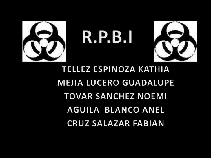 R.P.B.I<br />TELLEZ ESPINOZA KATHIA<br />MEJIA LUCERO GUADALUPE <br />TOVAR SANCHEZ NOEMI<br />AGUILA  BLANCO ANEL <br />C...