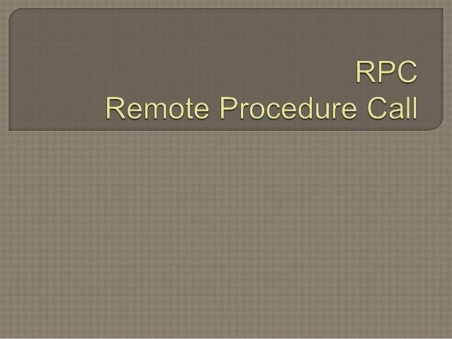 Es un protocolo que permite a un programa ejecutar código en otra máquina remota sin tener que preocuparse por las comuni...