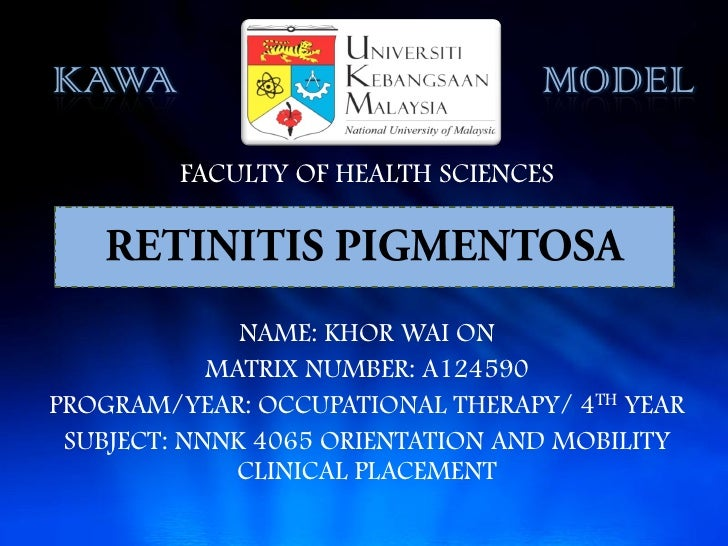 KAWA                              MODEL         FACULTY OF HEALTH SCIENCES              NAME: KHOR WAI ON            MATRI...