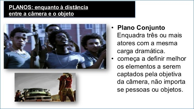 PLANOS: em relação a angulação • Conotações culturais estão ligados a essa regulação. • Quando o ângulo entre o plano do...