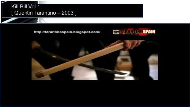 Kill Bill Vol 1 [ Quentin Tarantino – 2003 ]