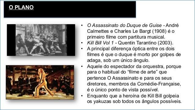 O PLANO • O Assassinato do Duque de Guise - André Calmettes e Charles Le Bargt (1908) é o primeiro filme com partitura mu...
