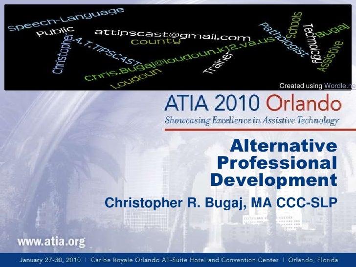 Created using Wordle.net                     Alternative               Professional               Development Christopher ...