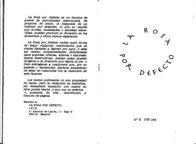 lf l LB Rosa por Def8Cfio es un fanzine de poesía de periodicidad desaonoaJds. Se propone, en inicio, la búsqueda de un nú...