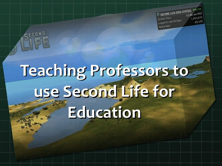 Teaching Professors to use Second Life for Education