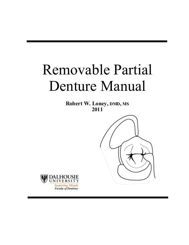 Removable Partial Denture Manual Robert W. Loney, DMD, MS 2011