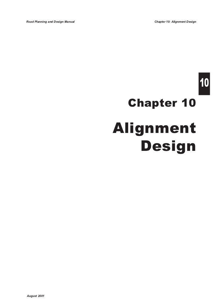 Road Planning and Design Manual       Chapter 10: Alignment Design                                                        ...