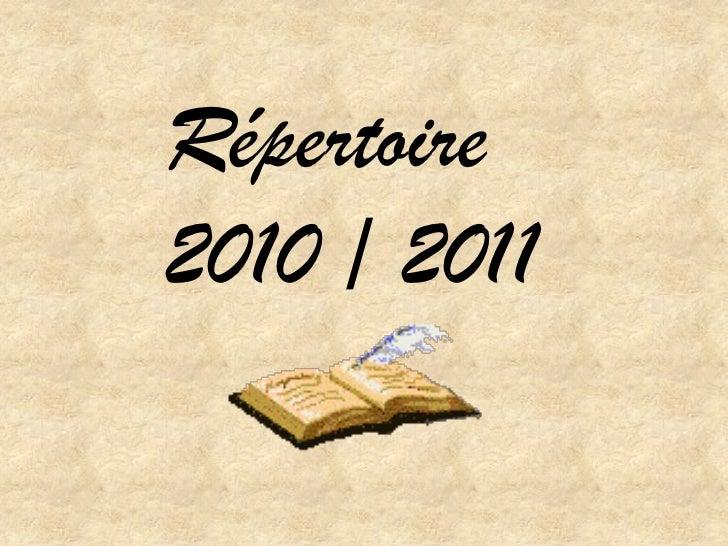 Répertoire2010 / 2011