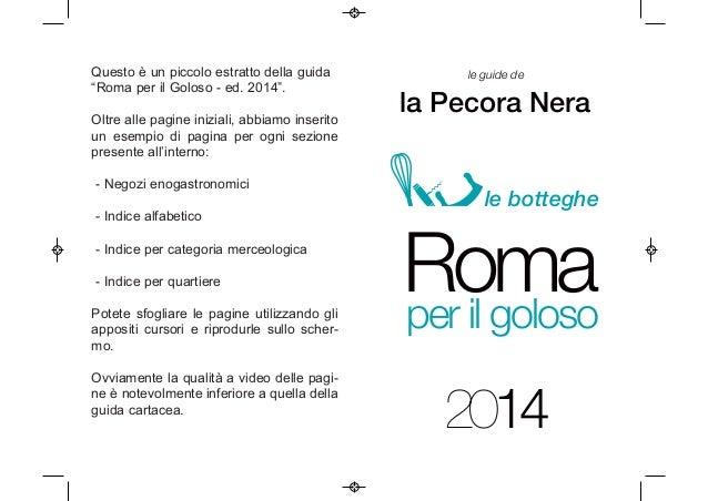 """Questo è un piccolo estratto della guida """"Roma per il Goloso - ed. 2014"""". Oltre alle pagine iniziali, abbiamo inserito un ..."""