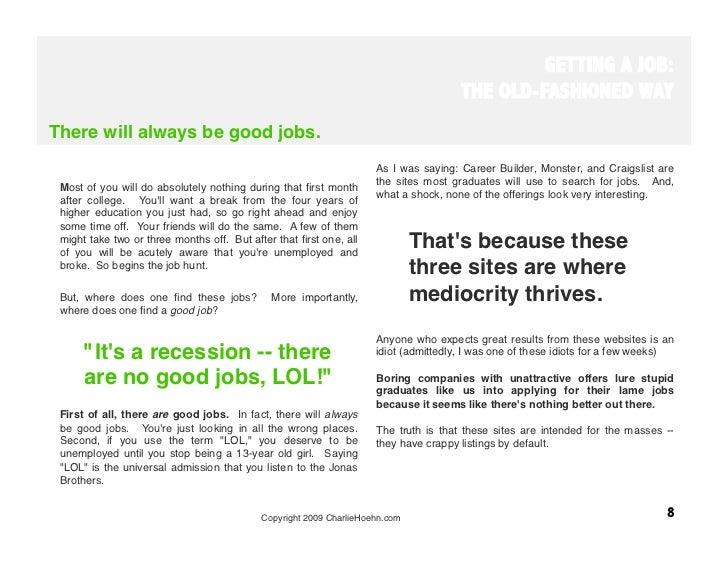 Copyright 2009 CharlieHoehn.com 7; 8. GETTING A JOB: ...