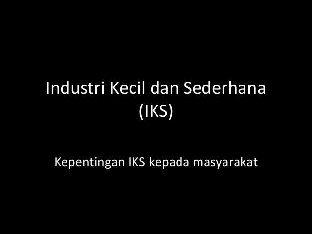 5 1 Industri Kecil Dan Sederhana