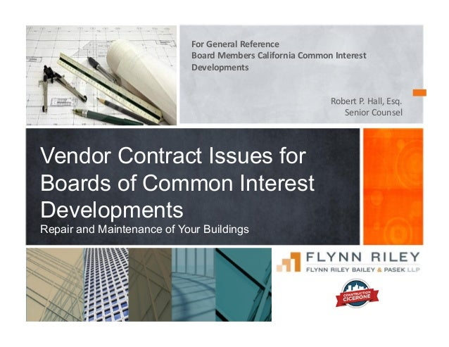 For  General  Reference     Board  Members  California  Common  Interest   Developments   Robert  P....