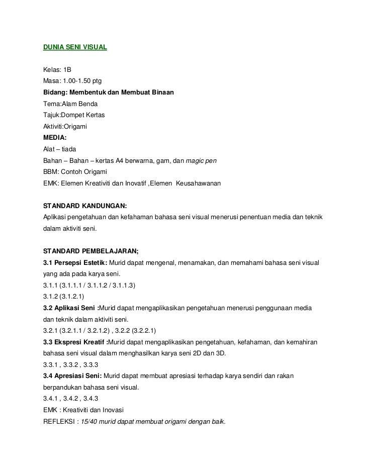 DUNIA SENI VISUALKelas: 1BMasa: 1.00-1.50 ptgBidang: Membentuk dan Membuat BinaanTema:Alam BendaTajuk:Dompet KertasAktivit...