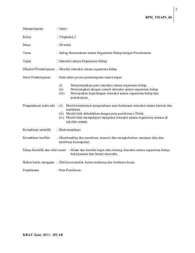 1 RPH_TMAPS_06 Matapelajaran  : Sains  Kelas  : Tingkatan 2  Masa  : 80 minit  Tema  : Saling Bersandaran antara Organisma...