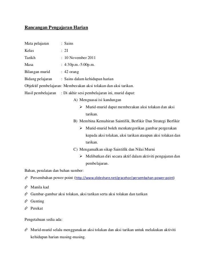 Rancangan Pengajaran HarianMata pelajaran       : SainsKelas                : 2ITarikh               : 10 November 2011Mas...