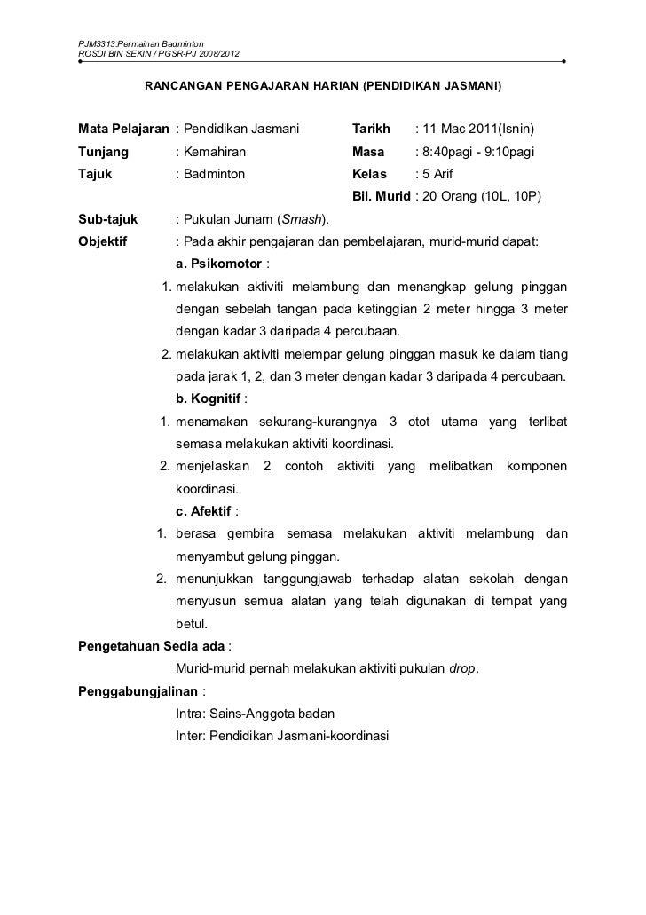 PJM3313:Permainan BadmintonROSDI BIN SEKIN / PGSR-PJ 2008/2012              RANCANGAN PENGAJARAN HARIAN (PENDIDIKAN JASMAN...