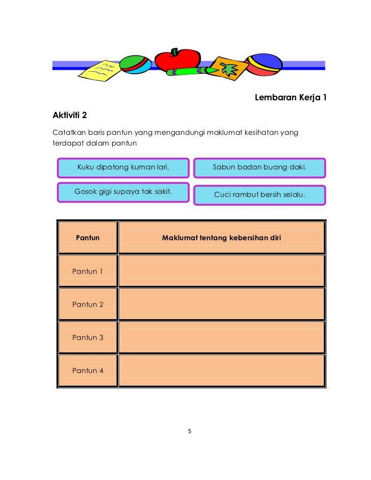 Lembaran Kerja 1Aktiviti 2Catatkan baris pantun yang mengandungi maklumat kesihatan yangterdapat dalam pantun       Kuku d...
