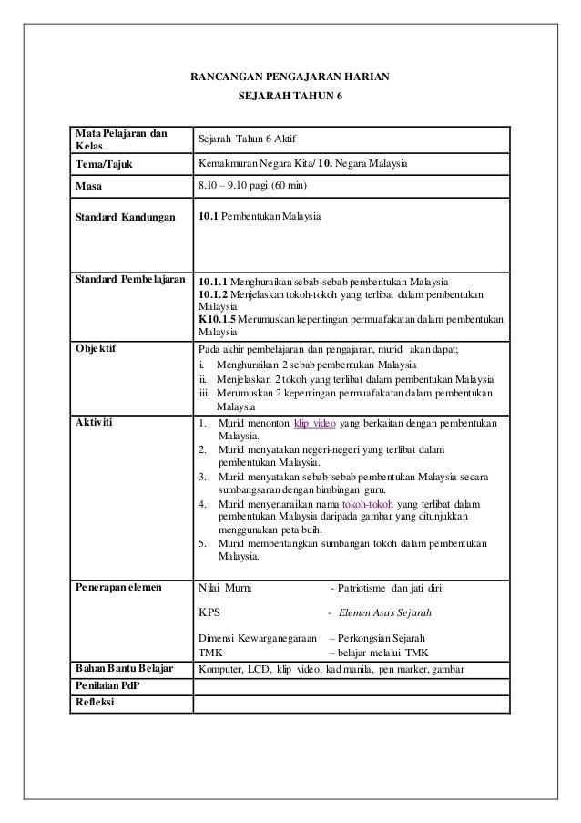RANCANGAN PENGAJARAN HARIAN SEJARAH TAHUN 6 Mata Pelajaran dan Kelas Sejarah Tahun 6 Aktif Tema/Tajuk Kemakmuran Negara Ki...