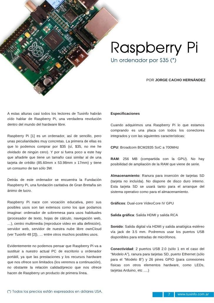 Raspberry Pi                                                              Un ordenador por $35 (*)                        ...