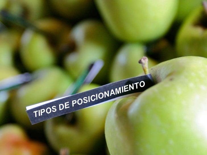 TIPOS DE POSICIONAMIENTO