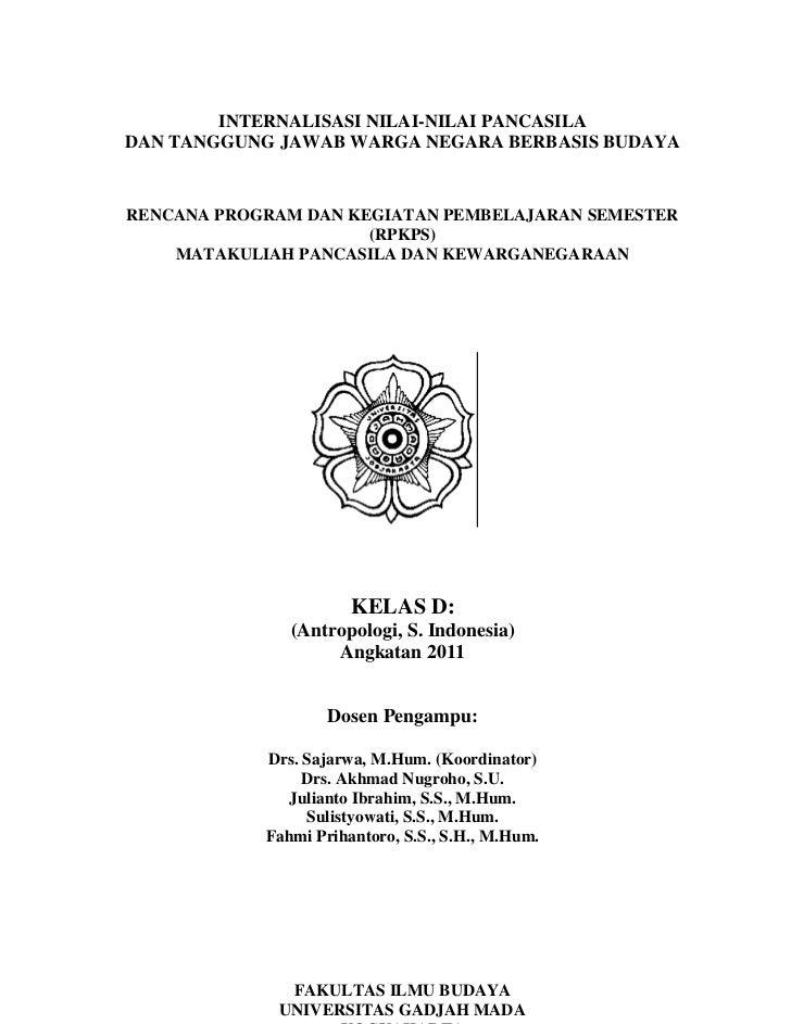 INTERNALISASI NILAI-NILAI PANCASILADAN TANGGUNG JAWAB WARGA NEGARA BERBASIS BUDAYARENCANA PROGRAM DAN KEGIATAN PEMBELAJARA...