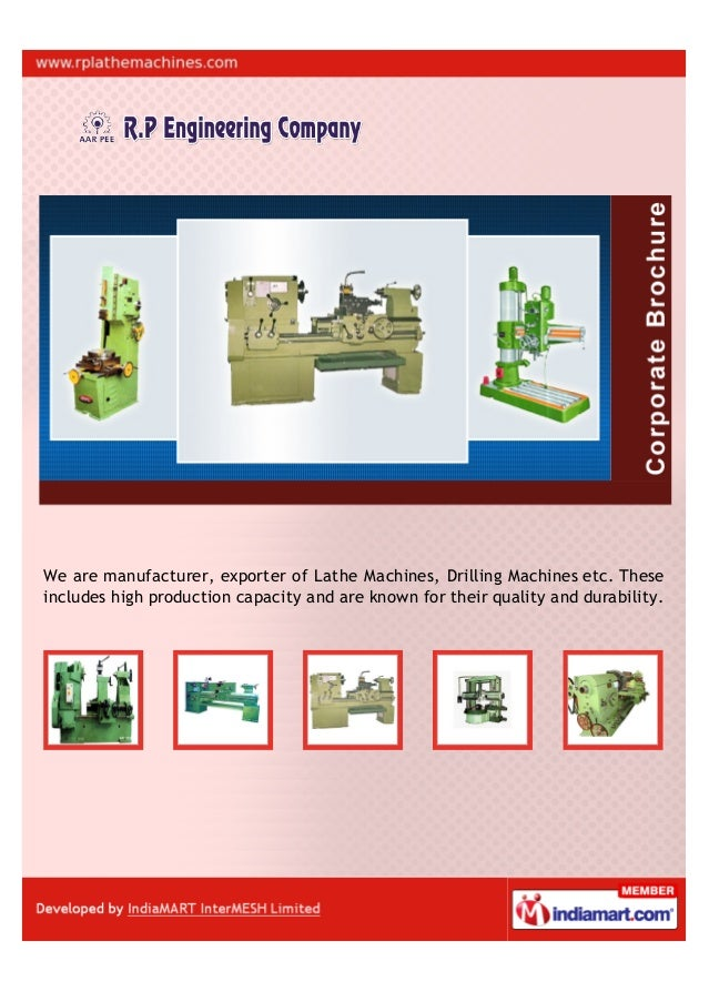We are manufacturer, exporter of Lathe Machines, Drilling Machines etc. Theseincludes high production capacity and are kno...