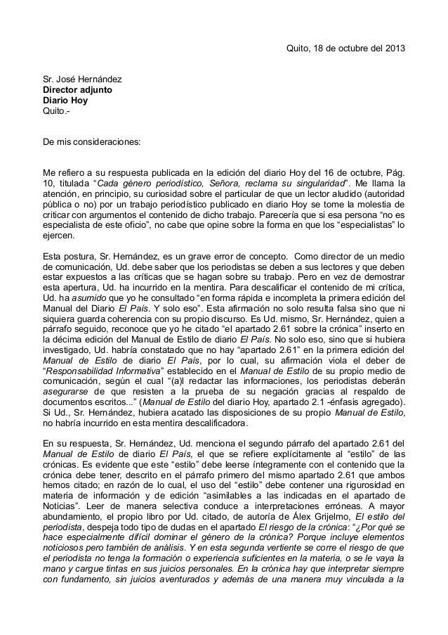 Quito, 18 de octubre del 2013 Sr. José Hernández Director adjunto Diario Hoy Quito.De mis consideraciones: Me refiero a su...