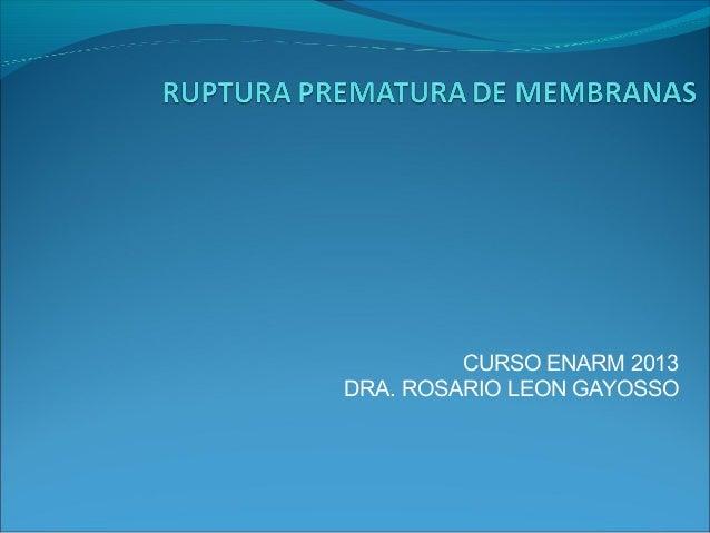 CURSO ENARM 2013 DRA. ROSARIO LEON GAYOSSO