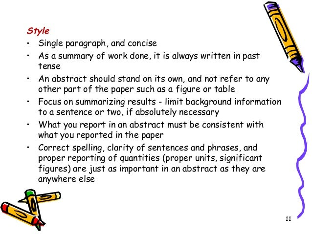 what tense should a paper about a work of literature be written Guidelines for writing the literature review the literature the literature review chapter provides a detailed review, discussion and comment on published work that contributes to your own study should a reference be made later in the fyp to a source previously referred to, the earlier number is used.