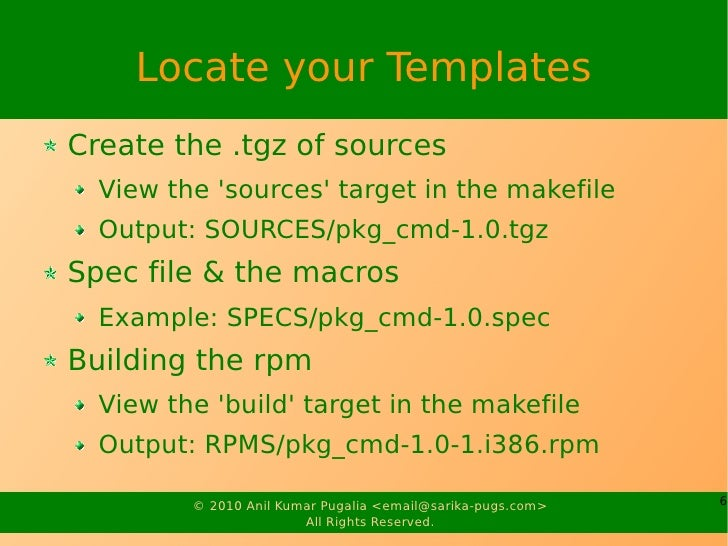 Locate your Templates Create the .tgz of sources   View the 'sources' target in the makefile   Output: SOURCES/pkg_cmd-1.0...