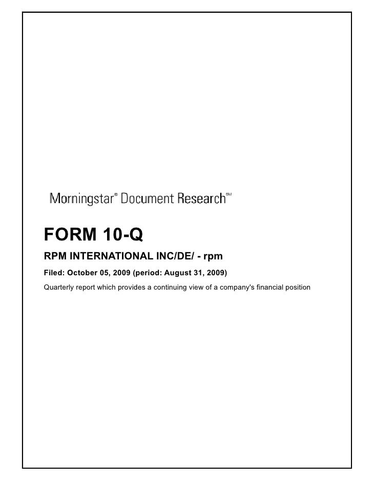 FORM 10-Q RPM INTERNATIONAL INC/DE/ - rpm Filed: October 05, 2009 (period: August 31, 2009) Quarterly report which provide...