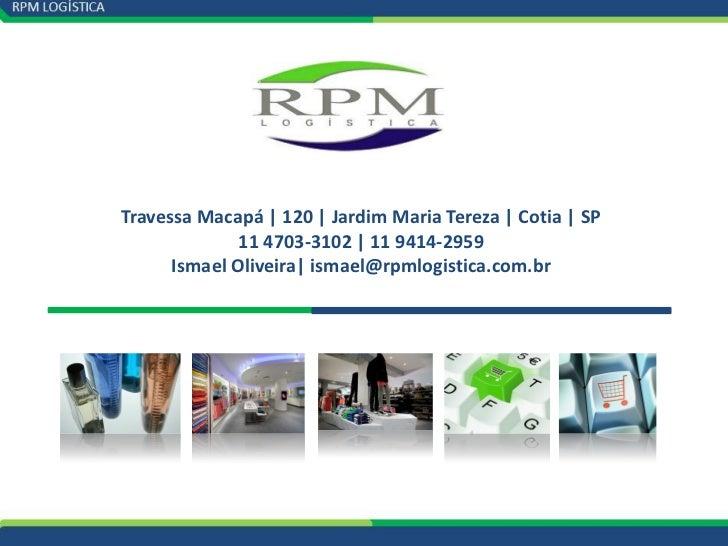 Travessa Macapá | 120 | Jardim Maria Tereza | Cotia | SP              11 4703-3102 | 11 9414-2959      Ismael Oliveira| is...