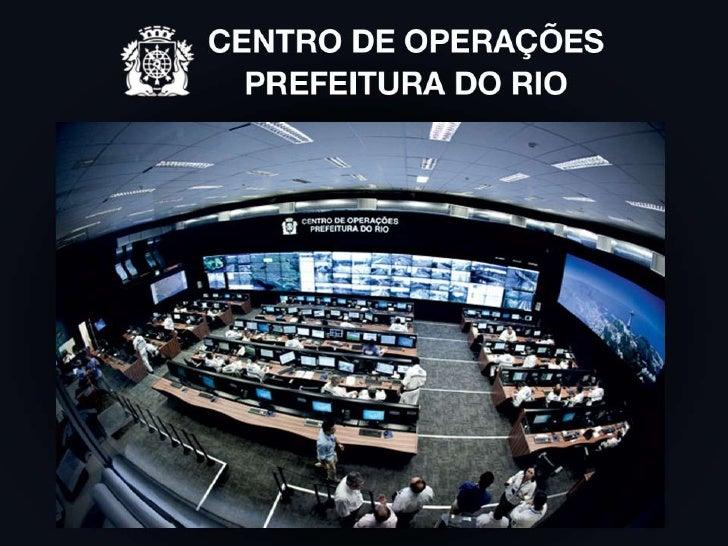 HISTÓRICOCriado em 30 de dezembro de 2010.Objetivo: monitorar e otimizar o funcionamento da cidade, além de antecipar solu...