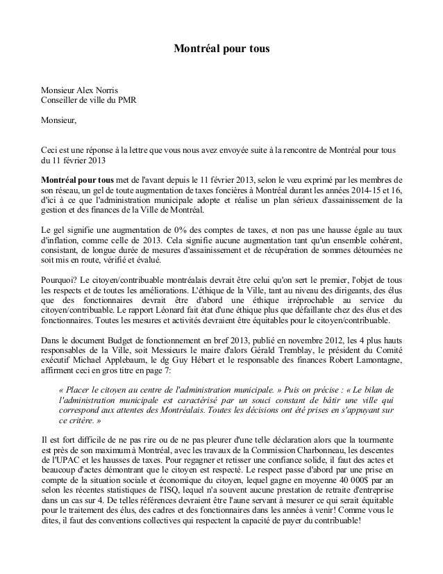 Montréal pour tous Monsieur Alex Norris Conseiller de ville du PMR Monsieur, Ceci est une réponse à la lettre que vous nou...