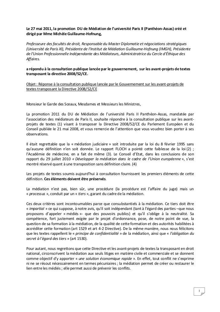 Le 27 mai 2011, la promotion DU de Médiation de l'université Paris II (Panthéon-Assas) créé etdirigé par Mme Michèle Guill...