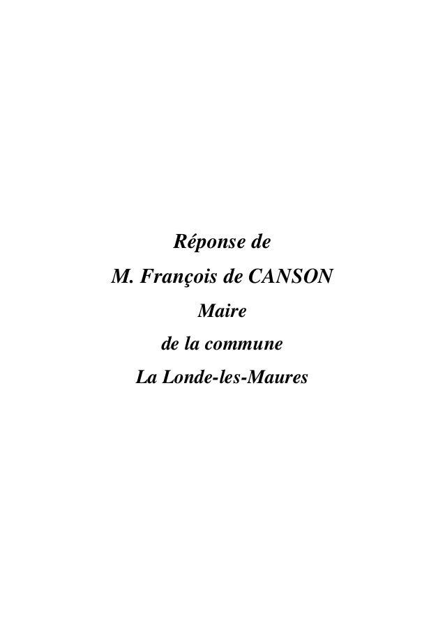 Réponse de M. François de CANSON Maire de la commune La Londe-les-Maures