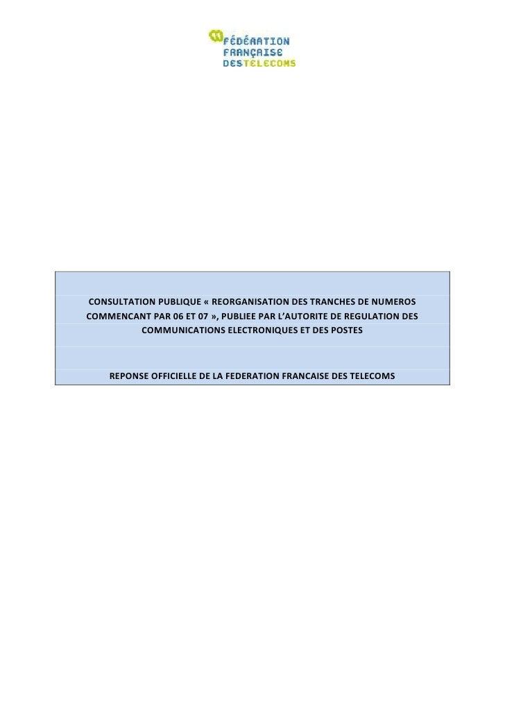 CONSULTATION PUBLIQUE « REORGANISATION DES TRANCHES DE NUMEROSCOMMENCANT PAR 06 ET 07 », PUBLIEE PAR L'AUTORITE DE REGULAT...