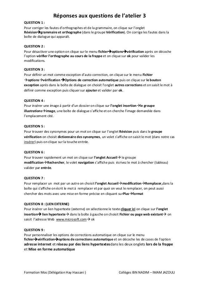 Formation Mos (Délégation Hay Hassani ) Collèges IBN NADIM – IMAM JAZOULI Réponses aux questions de l'atelier 3 QUESTION 1...