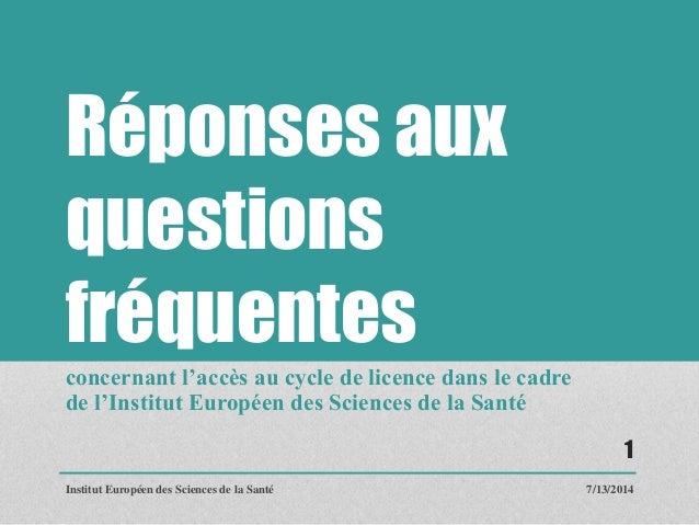 Réponses aux questions fréquentes concernant l'accès au cycle de licence dans le cadre de l'Institut Européen des Sciences...